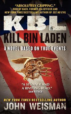 Image for KBL: Kill Bin Laden: A Novel Based on True Events