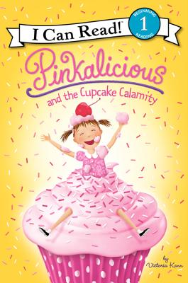 Image for Pinkalicious and the Cupcake Calamity (I Can Read Book 1)