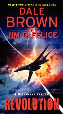 Image for Revolution: A Dreamland Thriller (Dale Brown's Dreamland)