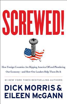 Screwed!, Dick Morris, Eileen McGann
