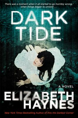 Dark Tide: A Novel, Elizabeth Haynes