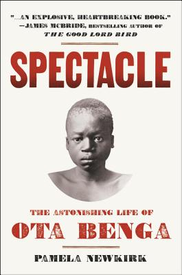 Image for Spectacle: The Astonishing Life of Ota Benga