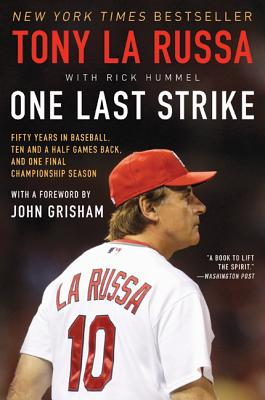 Image for One Last Strike: Fifty Years in Baseball, Ten and a Half Games Back, and One Final Championship Season