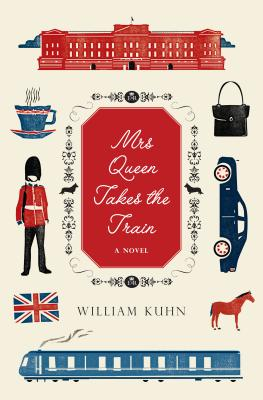 Image for Mrs Queen Takes the Train: A Novel