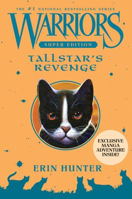 Warriors Super Edition: Tallstar's Revenge, Erin Hunter