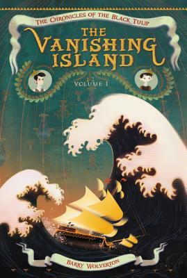 Image for The Vanishing Island (Chronicles of the Black Tulip)