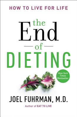 Image for END OF DIETING, THE HOW TO LIVE FOR LIFE