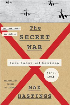 Image for The Secret War: Spies, Ciphers, and Guerrillas, 1939-1945