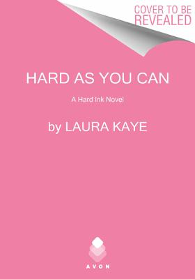 Image for Hard As You Can: A Hard Ink Novel