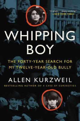 Image for Whipping Boy: The Forty-Year Search for My Twelve-Year-Old Bully