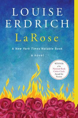 LaRose: A Novel, Louise Erdrich