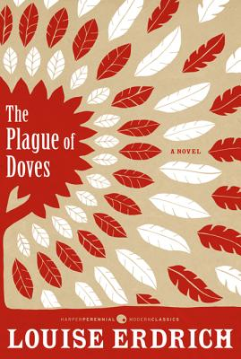 Plague of Doves: Deluxe Modern Classic, Louise Erdrich