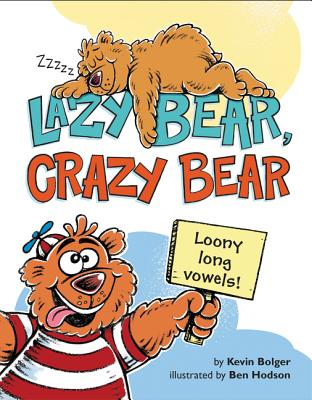 Image for Lazy Bear Crazy Bear