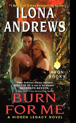 Image for BURN FOR ME (HIDDEN LEGACY, NO 1)