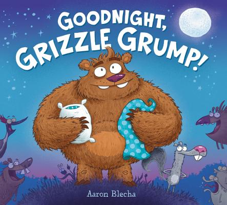 Image for Goodnight, Grizzle Grump!