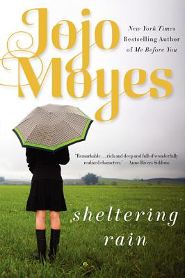 Sheltering Rain, Jojo Moyes