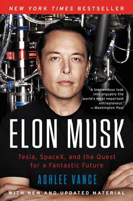 Image for ELON MUSK: Tesla, Spacex, and the Quest for a Fant