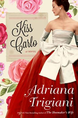 Image for Kiss Carlo: A Novel