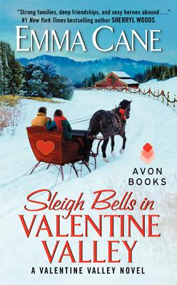 Image for Sleigh Bells in Valentine Valley: A Valentine Valley Novel