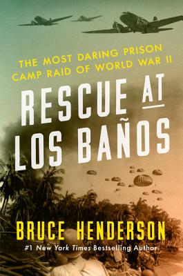 Image for Rescue at Los Baños: The Most Daring Prison Camp Raid of World War II