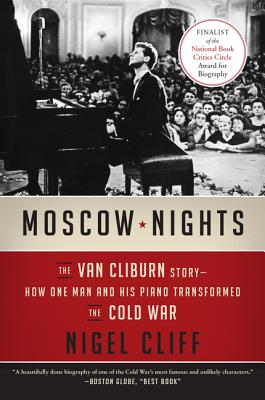 Image for Moscow Nights: The Van Cliburn Story--How One Man and His Piano Transformed the