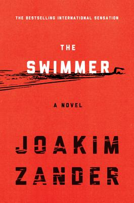Image for The Swimmer A Novel