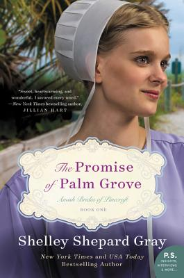 Image for PROMISE OF PALM GROVE, THE AMISH BRIDES OF PINECRAFT #001
