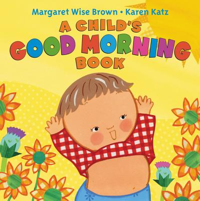Image for A Child's Good Morning Book Board Book