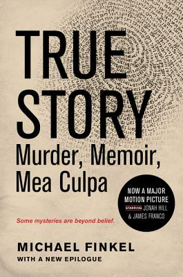 Image for True Story tie-in edition: Murder, Memoir, Mea Culpa