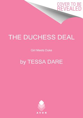 The Duchess Deal (Castles Ever After), Tessa Dare