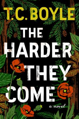 The Harder They Come A Novel