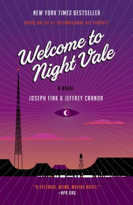 Image for Welcome to Night Vale: A Novel