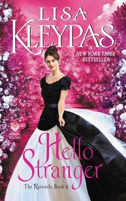 Hello Stranger: The Ravenels, Book 4, Lisa Kleypas