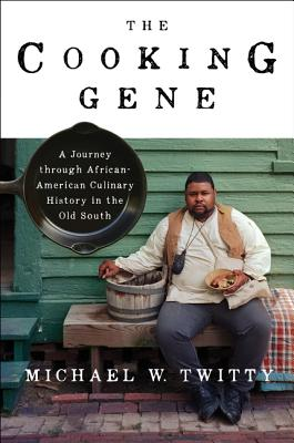 Image for Cooking Gene: A Journey Through African American Culinary History in the Old Sou