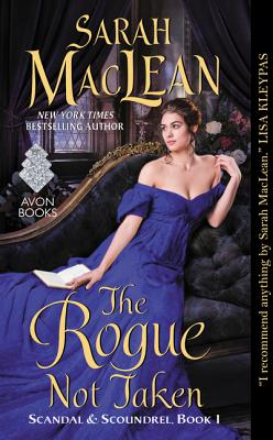 Image for The Rogue Not Taken: Scandal & Scoundrel, Book I