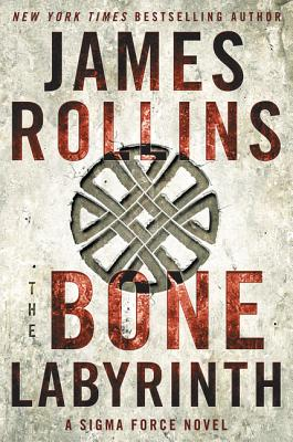 Image for The Bone Labyrinth: A Sigma Force Novel (Sigma Force Novels)