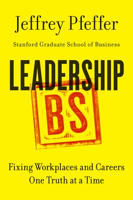 Image for Leadership BS: Fixing Workplaces and Careers One Truth at a Time