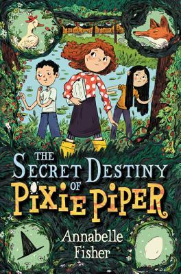 Image for The Secret Destiny of Pixie Piper
