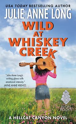Image for Wild at Whiskey Creek: A Hellcat Canyon Novel (Hot in Hellcat Canyon)