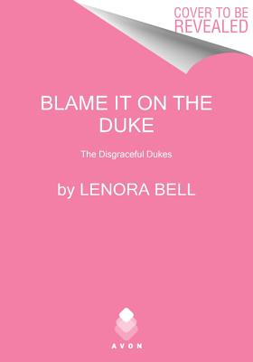 Image for Blame It on the Duke: The Disgraceful Dukes
