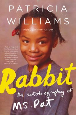 Image for Rabbit The Autobiography of Ms. Pat