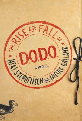 Image for The Rise and Fall of D.O.D.O.: A Novel **SIGNED 2X, 1st Edition /1st Printing + Photo**