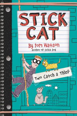 Image for Stick Cat: Two Catch a Thief