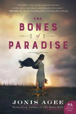 The Bones of Paradise: A Novel, Agee, Jonis