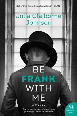 Image for Be Frank With Me: A Novel