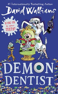 Demon Dentist, Walliams, David