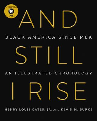Image for And Still I Rise: Black America Since MLK