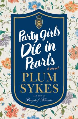 Image for Party Girls Die in Pearls: A Novel (An Oxford Girl Mystery)