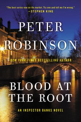 Image for Blood at the Root (Inspector Banks Novels)