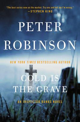Cold Is the Grave (Inspector Banks Novels), Peter Robinson